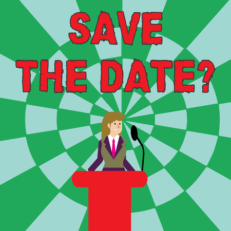 Handwriting text Save The Date question. Conceptual photo asking someone to remember specific day or time Businesswoman Standing Behind Podium Rostrum Speaking on Wireless Microphone