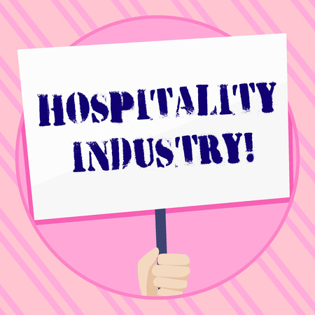Text sign showing Hospitality Industry. Business photo showcasing focus on the hotel and accommodation industry Hand Holding Blank White Placard Supported by Handle for Social Awareness