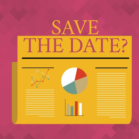 Text sign showing Save The Date question. Business photo text asking someone to remember specific day or time Colorful Layout Design Plan of Text Line, Bar, Linear and Pie Chart Diagram