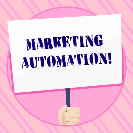 Text sign showing Marketing Automation. Business photo showcasing Software used by company to effectively target customer Hand Holding Blank White Placard Supported by Handle for Social Awareness