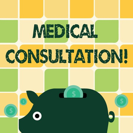 Word writing text Medical Consultation. Business photo showcasing a rendering of medical advice or professional opinion Colorful Piggy Money Bank and Coins with Dollar Currency Sign in the Slit Stok Fotoğraf