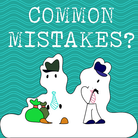 Word writing text Common Mistakes question. Business photo showcasing repeat act or judgement misguided or wrong Figure of Two Men Standing with Pouch Bag on White Sticker Style Snow Effect