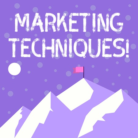 Handwriting text writing Marketing Techniques. Conceptual photo business s is overall game plan for reaching showing Mountains with Shadow Indicating Time of Day and Flag Banner on One Peak