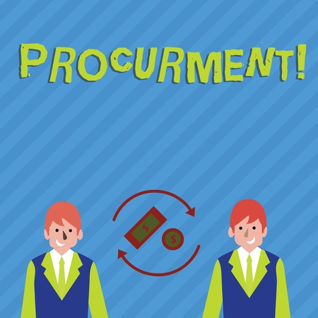 Writing note showing Procurment. Business concept for action of acquiring military equipment and supplies Money in Dollar Sign in Rotating Arrows Between Businessmen