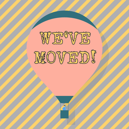 Text sign showing We Ve Moved. Business photo text having strong feelings sadness or sympathy has said or done Blank Pink Hot Air Balloon Floating with One Passenger Waving From Gondola