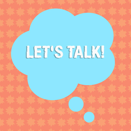 Writing note showing Let S Talk. Business concept for they are suggesting beginning conversation on specific topic Floral Shape Thought Speech Bubble for Presentation Ads