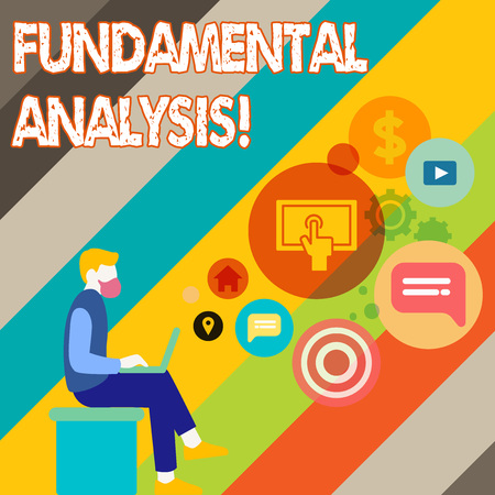 Writing note showing Fundamental Analysis. Business concept for the analysis of a business s is financial statements Man Sitting with Laptop and SEO Driver Icons on Blank Space