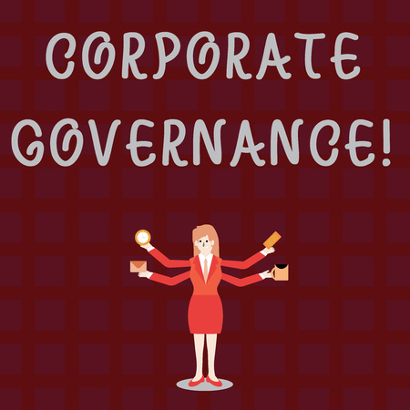 Text sign showing Corporate Governance. Business photo showcasing system of processes by which a firm is controlled Businesswoman with Four Arms Extending Sideways Holding Workers Needed Item