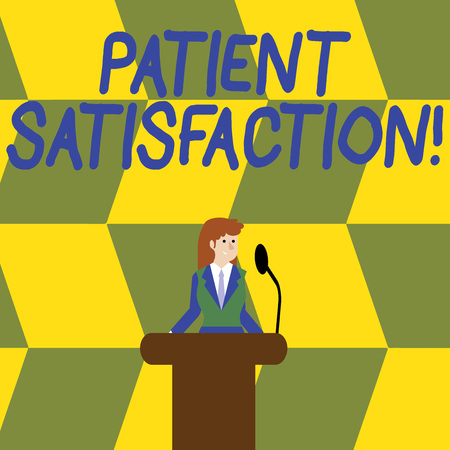 Writing note showing Patient Satisfaction. Business concept for measure of the extent to which a patient is content Businesswoman Behind Podium Rostrum Speaking on Microphone