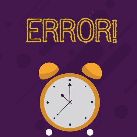 Text sign showing Error. Business photo text state or condition of being wrong in conduct judgement or program Colorful Round Analog Two Bell Alarm Desk Clock with Seconds Hand photo