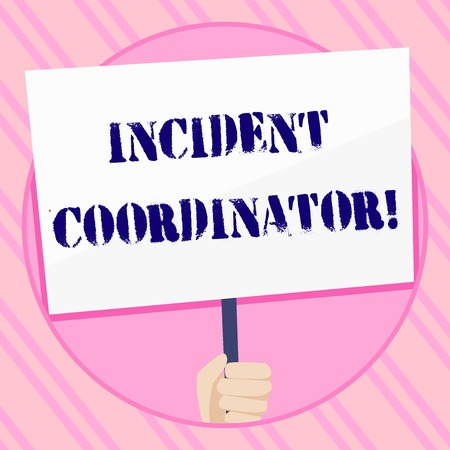 Text sign showing Incident Coordinator. Business photo showcasing responsible for the integrity of the Incident Hand Holding Blank White Placard Supported by Handle for Social Awareness Archivio Fotografico