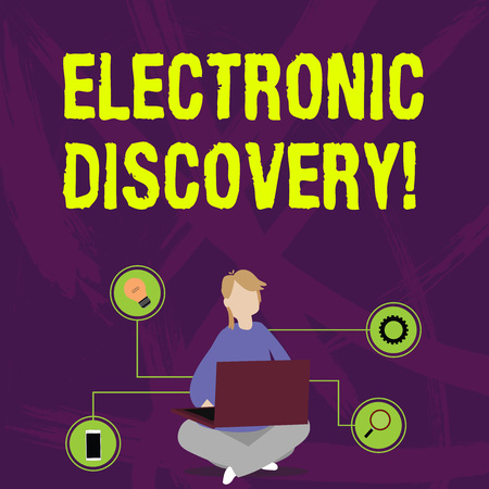 Writing note showing Electronic Discovery. Business concept for discovery in legal proceedings such as litigation Woman Sitting with Crossed Legs on Floor Browsing the Laptop