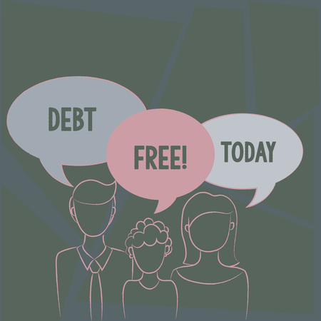 Text sign showing Debt Free. Business photo text does not owning any money or things to any individual or companies Family of One Child Between Father and Mother and Their Own Speech Bubble