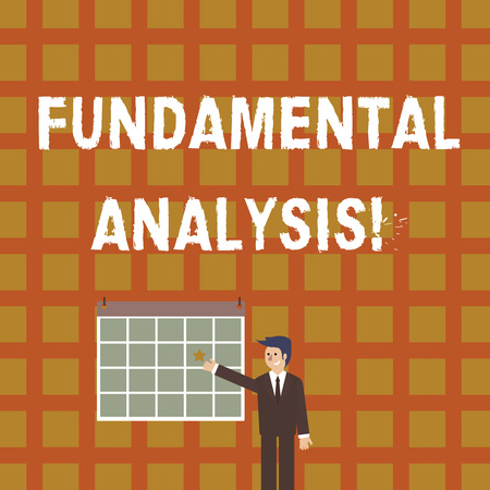 Handwriting text Fundamental Analysis. Conceptual photo the analysis of a business s is financial statements Businessman Smiling and Pointing to Colorful Calendar with Star Hang on Wall