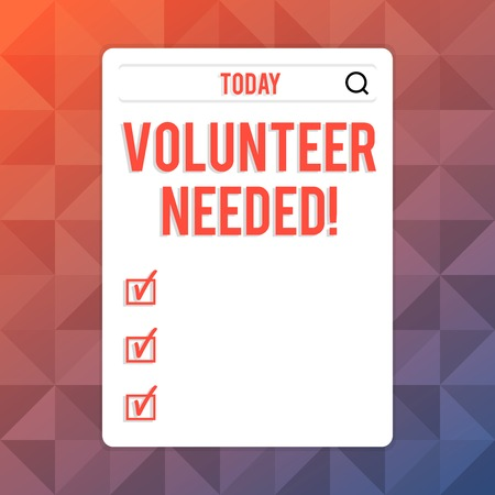 Text sign showing Volunteer Needed. Business photo text need work for organization without being paid Search Bar with Magnifying Glass Icon photo on Blank Vertical White Screen