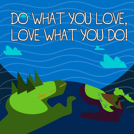 Text sign showing Do What You Love Love What You Do. Business photo showcasing you able doing stuff you enjoy it to work in better places then Mountain View with Marked Hiking Trail and Trekking Tracks for Outdoor Ads Stok Fotoğraf