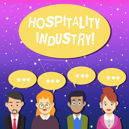 Writing note showing Hospitality Industry. Business concept for focus on the hotel and accommodation industry Group of Business People with Speech Bubble with Three Dots