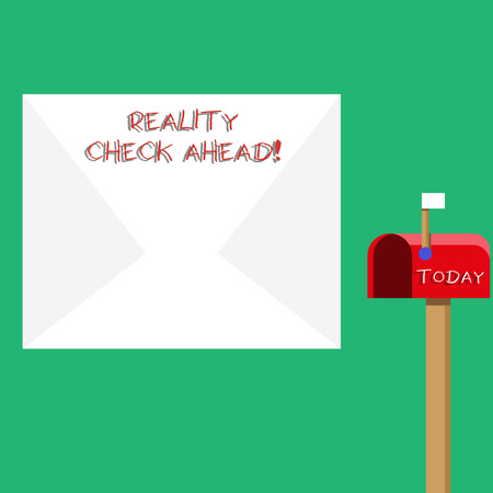 Text sign showing Reality Check Ahead. Business photo showcasing makes them recognize truth about situations or difficulties Blank Big White Envelope and Open Red Mailbox with Small Flag Up Signalling