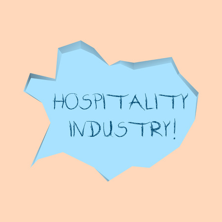 Writing note showing Hospitality Industry. Business concept for focus on the hotel and accommodation industry Pale Blue Speech Bubble in Irregular Cut 3D Style Backdrop 免版税图像