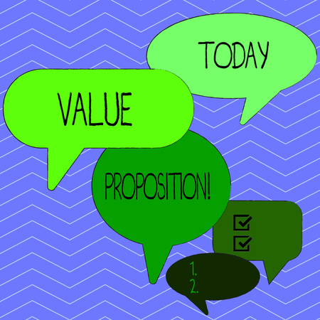 Word writing text Value Proposition. Business photo showcasing innovation service intended make product attractive Many Color Speech Bubble in Different Sizes and Shade for Group Discussion