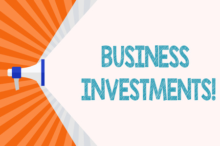 Text sign showing Business Investments. Business photo text act of committing money or capital to an endeavor Megaphone Extending the Capacity of Volume Range thru Blank Space Wide Beam
