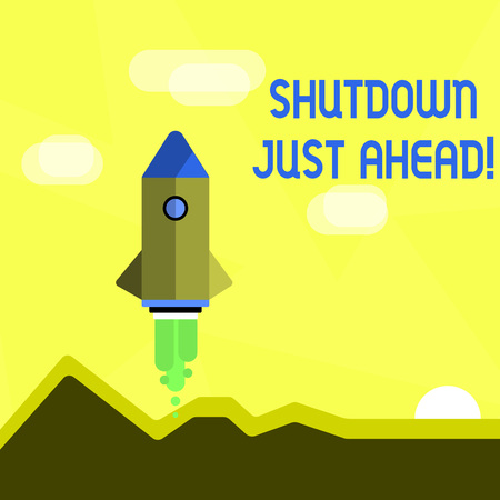Handwriting text Shutdown Just Ahead. Conceptual photo closing factory business either short time or forever Colorful Spacecraft Shuttle Rocketship Launching for New Business Startup