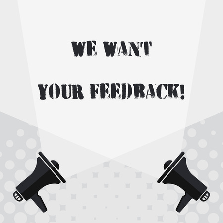 Text sign showing We Want Your Feedback. Business photo text criticism given someone say can be done for improvement Blank Double Spotlight Crisscrossing Upward from Two Megaphones on the Floor Foto de archivo