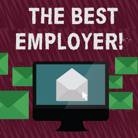 Text sign showing The Best Employer. Business photo text created workplace showing feel heard and empowered Open Color Envelope inside Computer Screen. Letter Casing Surrounds the PC