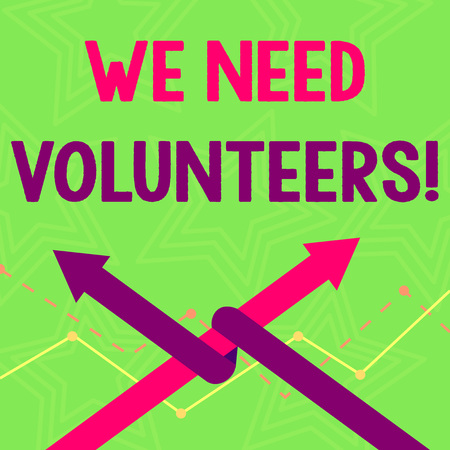 Text sign showing We Need Volunteers. Business photo text someone who does work without being paid for it Two Arrows where One is Intertwined to the other as Team Up or Competition