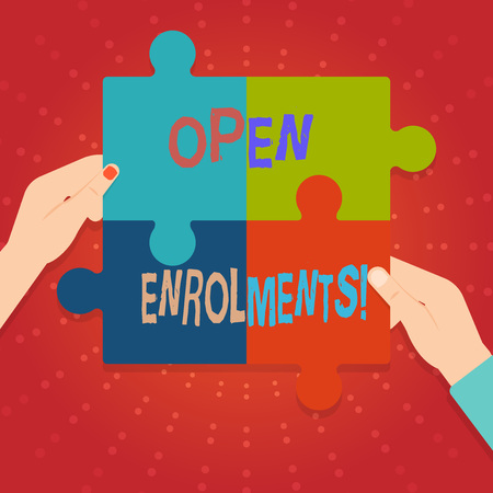 Text sign showing Open Enrolments. Business photo showcasing when employees may make changes to elected fringe benefit Four Blank Multi Color Jigsaw Puzzle Tile Pieces Put Together by Human Hands