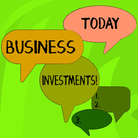 Conceptual hand writing showing Business Investments. Concept meaning act of committing money or capital to an endeavor Speech Bubble in Different Sizes and Shade Group Discussion
