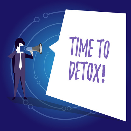 Writing note showing Time To Detox. Business concept for when you purify your body of toxins or stop consuming drug Businessman Shouting on Megaphone and White Speech Bubble