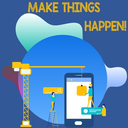 Writing note showing Make Things Happen. Business concept for you will have to make hard efforts in order to achieve it Staff Working Together for Common Target Goal with SEO Process Icons Stock Photo