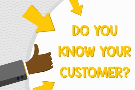 Conceptual hand writing showing Do You Know Your Customer Question. Concept meaning service identify clients with relevant information Hand Gesturing Thumbs Up Holding on Round Shape with Arrows