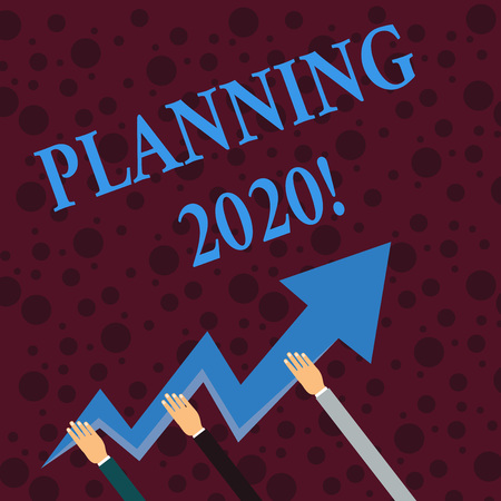 Conceptual hand writing showing Planning 2020. Concept meaning process of making plans for something next year Hands Holding Zigzag Lightning Arrow Pointing and Going Up