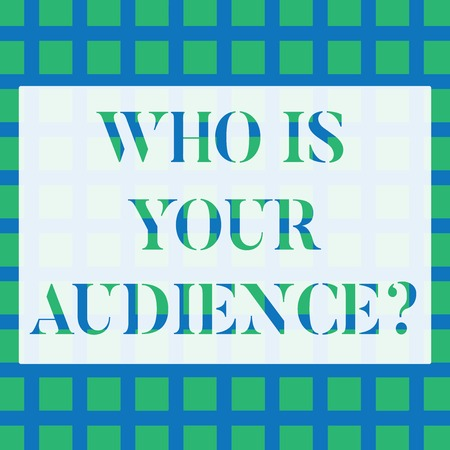 Conceptual hand writing showing Who Is Your Audience Question. Concept meaning who is watching or listening to it Seamless Green Square Tiles in Rows and Columns Creating Blue Grid Foto de archivo