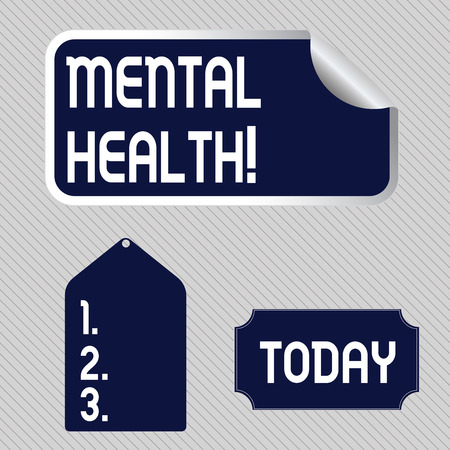 Text sign showing Mental Health. Business photo showcasing demonstratings condition regard to their psychological well being Blank Color Label, Self Adhesive Sticker with Border, Bended Corner and Tag