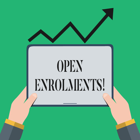 Text sign showing Open Enrolments. Business photo showcasing when employees may make changes to elected fringe benefit Hand Holding Blank Screen Tablet under Black Progressive Arrow Going Upward