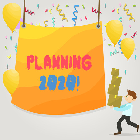 Conceptual hand writing showing Planning 2020. Concept meaning process of making plans for something next year Man Carrying Pile of Boxes with Tarpaulin in Center Balloons