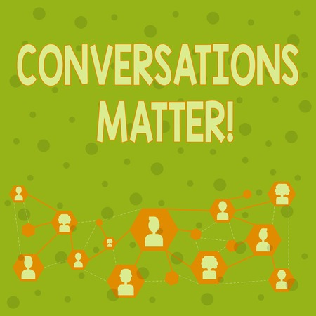 Word writing text Conversations Matter. Business photo showcasing generate new and meaningful knowledge Positive action Online Chat Head Icons with Avatar and Connecting Lines for Networking Idea