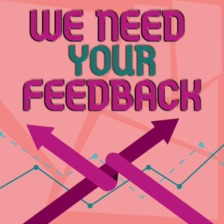 Word writing text We Need Your Feedback. Business photo showcasing criticism given to say can be done improvement Two Arrows where One is Intertwined to the other as Team Up or Competition