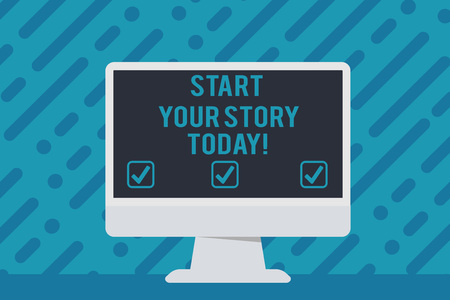 Handwriting text writing Start Your Story Today. Conceptual photo work hard on yourself and begin from this moment Blank Space Desktop Computer Colorful Monitor Screen Freestanding on Table Banco de Imagens