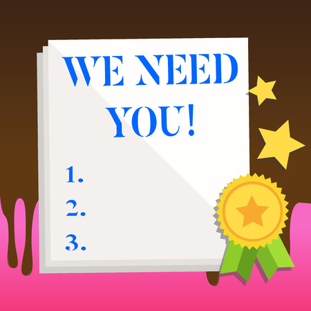 Text sign showing We Need You. Business photo text asking someone to work together for certain job or target White Blank Sheet of Parchment Paper Stationery with Ribbon Seal Stamp Label Stockfoto