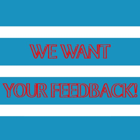 Word writing text We Want Your Feedback. Business photo showcasing criticism given someone say can be done for improvement Wide Horizontal Stripe Seamless Pattern of Blue and White Color Alternate Фото со стока