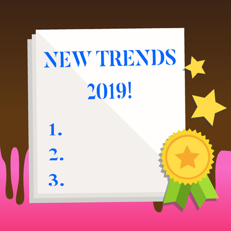 Text sign showing New Trends 2019. Business photo text general direction in which something is developing White Blank Sheet of Parchment Paper Stationery with Ribbon Seal Stamp Label
