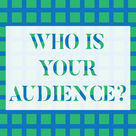 Conceptual hand writing showing Who Is Your Audience Question. Concept meaning who is watching or listening to it Seamless Green Square Tiles in Rows and Columns Creating Blue Grid Stok Fotoğraf