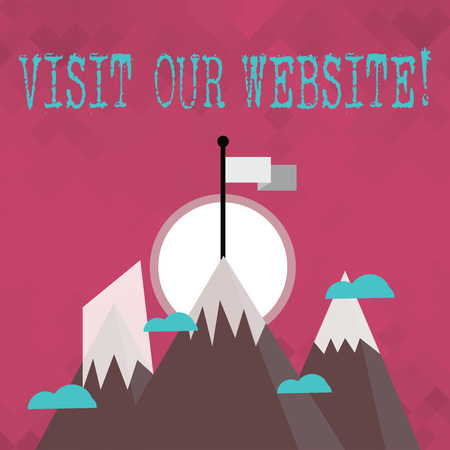 Writing note showing Visit Our Website. Business concept for visitor who arrives at web site and proceeds to browse Three High Mountains with Snow and One has Flag at the Peak 스톡 콘텐츠