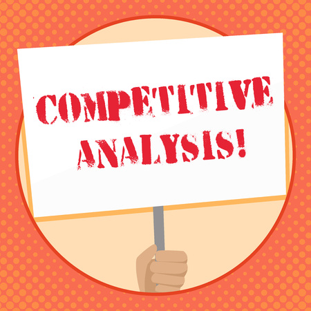 Writing note showing Competitive Analysis. Business concept for Strategic technique used to evaluate outside competitor Hand Holding Placard Supported by Handle Social Awareness Banque d'images