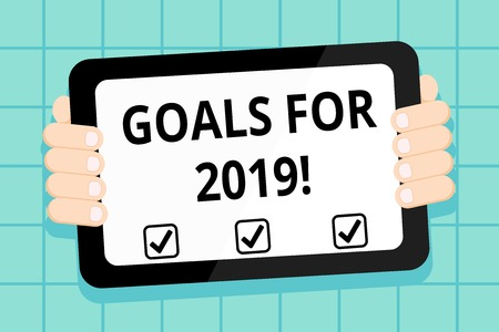 Conceptual hand writing showing Goals For 2019. Concept meaning object of demonstratings ambition or effort aim or desired result Color Tablet Smartphone with Screen Handheld Back of Gadget Banco de Imagens