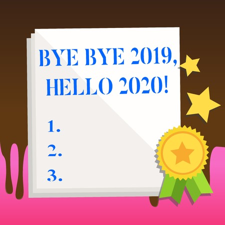 Text sign showing Bye Bye 2019 Hello 2020. Business photo text saying goodbye to last year and welcoming another good one White Blank Sheet of Parchment Paper Stationery with Ribbon Seal Stamp Label